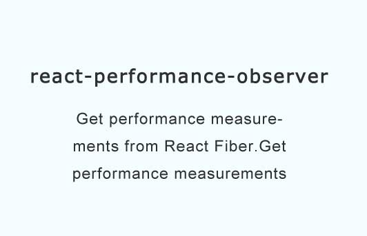 Get performance measurements from React Fiber