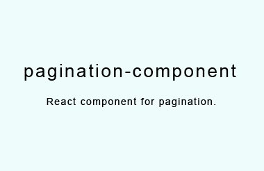 A React component that provides pagination