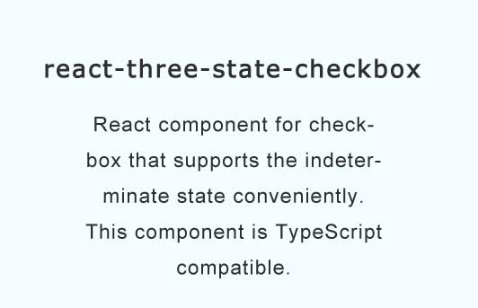 React component for checkbox that supports the indeterminate state