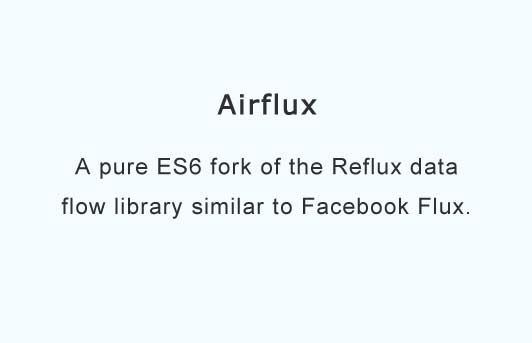 A pure ES6 fork of the Reflux data flow library similar to Facebook Flux