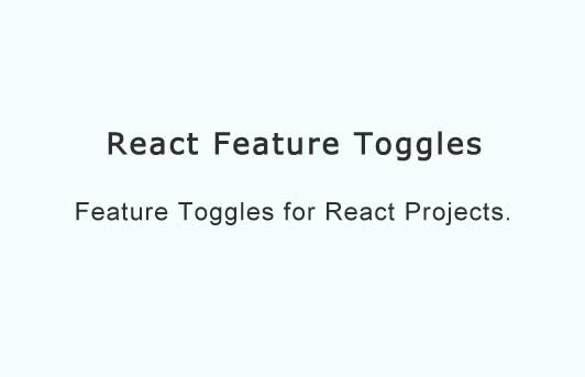 Feature Toggles for React Projects