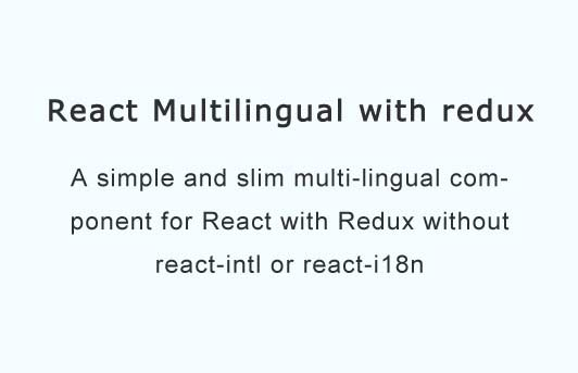 A simple multilingual translate component and HOC for react and redux