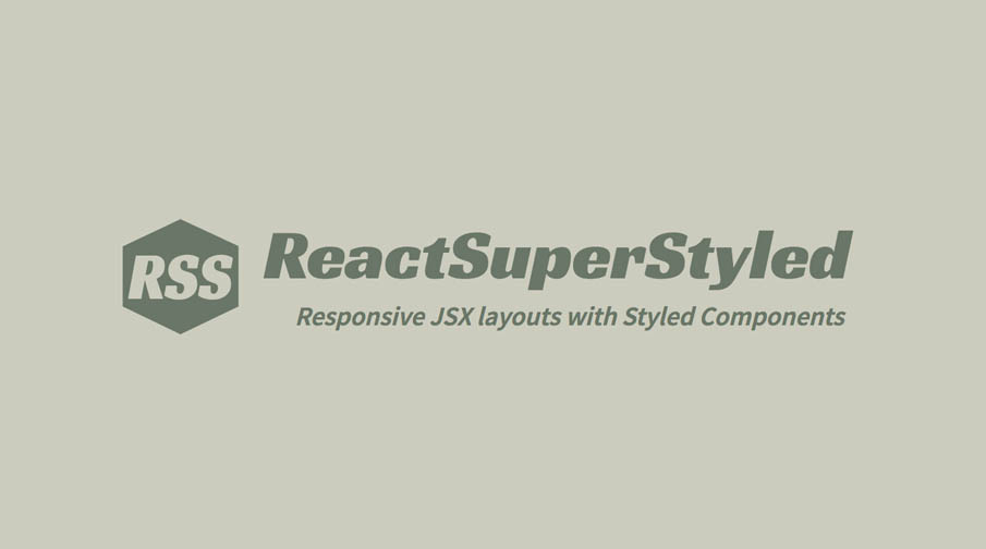 Responsive JSX layouts with Styled Components