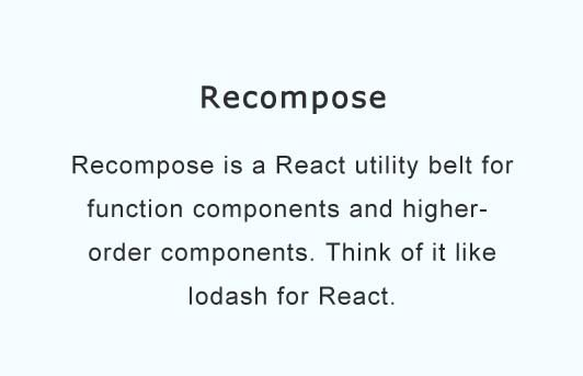 A React utility belt for function components and higher-order components