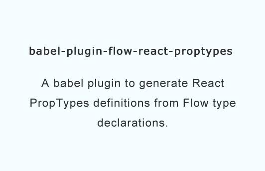 Converts flow types to react proptypes