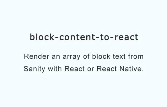 React component for transforming Sanity block content to React components