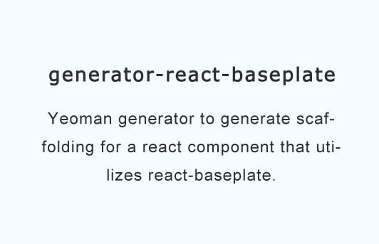 Generate a react component using react-baseplate
