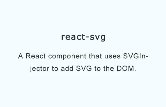 A React component that uses SVGInjector to add SVG to the DOM