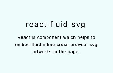 React component wrapper for rendering cross-browser fluid svg images