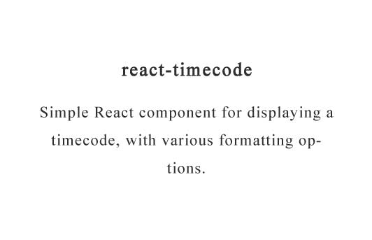 Simple React component for displaying a timecode