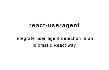 React-useragent React component