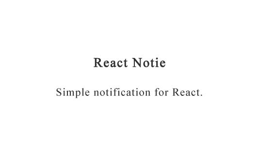 Simple notifications for react