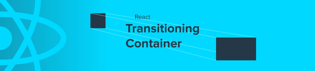 react-transitioning-container-header